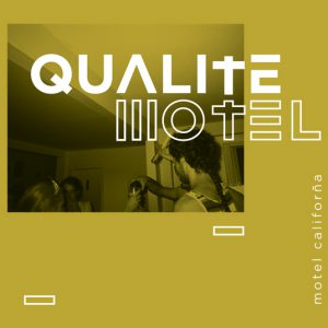 qualitemotel-motelcalifornia